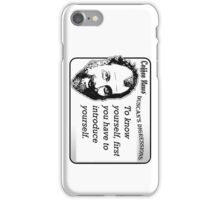 To know yourself, first you have to introduce yourself. iPhone Case/Skin