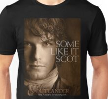 Some Like It Scot Jamie Fraser Outlander Unisex T-Shirt