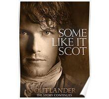 Some Like It Scot Jamie Fraser Outlander Poster