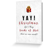 FUCK'N Xmas - Loads of Shit Greeting Card