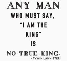 No true king by MissKellyEwing