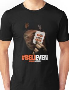 Giants Wild Card: #BeliEVEN Unisex T-Shirt