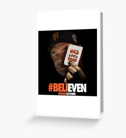 Giants Wild Card: #BeliEVEN Greeting Card