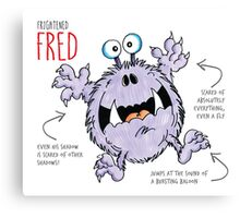 Descriptive Fred! Canvas Print