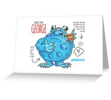 Descriptive George! Greeting Card