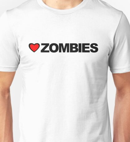 Love Zombies Unisex T-Shirt