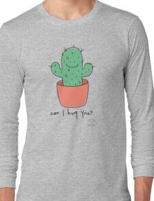 Can I hug you? Long Sleeve T-Shirt
