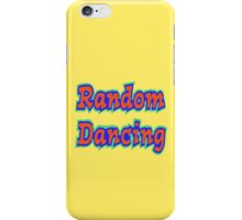 Random Dancing iPhone Case/Skin
