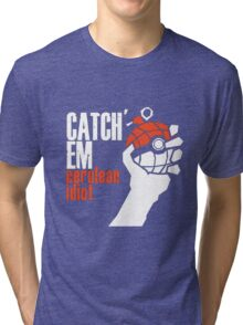 Catch em Tri-blend T-Shirt