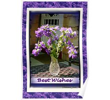 Best Wishes ~ Cottage Bouquet Poster