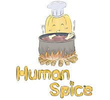 Human Spice? Photographic Print