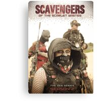 Scavengers of The Scarlet Wastes - Season 2 Poster Canvas Print