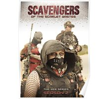 Scavengers of The Scarlet Wastes - Season 2 Poster Poster