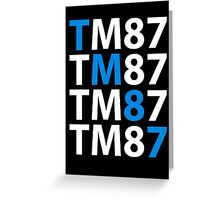 TM87 Greeting Card