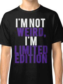 I'm Limited Edition Classic T-Shirt