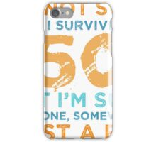 50th Birthday Survival iPhone Case/Skin