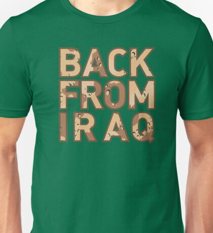 Back From Iraq - Iraq Vets Unisex T-Shirt