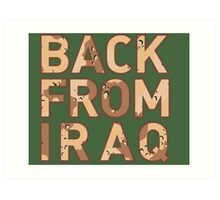 Back From Iraq - Iraq Vets Art Print
