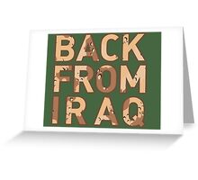 Back From Iraq - Iraq Vets Greeting Card