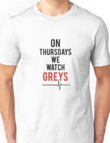 On Thursdays We Watch Greys Unisex T-Shirt