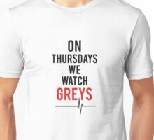 On Thursdays We Watch Greys Unisex T-Shirt