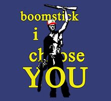 Boomstick I Choose You Unisex T-Shirt