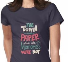 Paper Towns: Town and Memories Womens Fitted T-Shirt