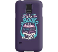 Book is a dream Samsung Galaxy Case/Skin