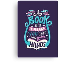 Book is a dream Canvas Print