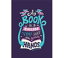 Book is a dream Photographic Print