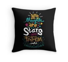 My Thoughts Are Stars Throw Pillow