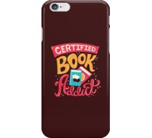 Certified Book Addict iPhone Case/Skin
