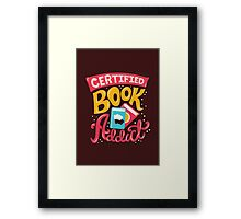 Certified Book Addict Framed Print