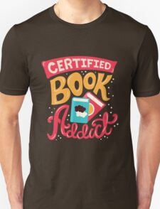 Certified Book Addict Unisex T-Shirt