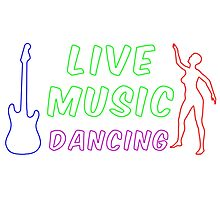 Live Music and Dancing Neon Sign Photographic Print