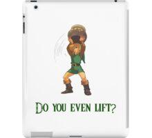 Do You Even Lift? iPad Case/Skin