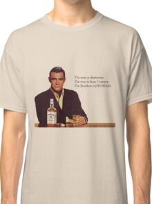 The Bourbon of Sean Connery Classic T-Shirt