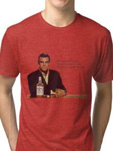 The Bourbon of Sean Connery Tri-blend T-Shirt