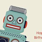 Robot Birthday Card  by RumourHasIt