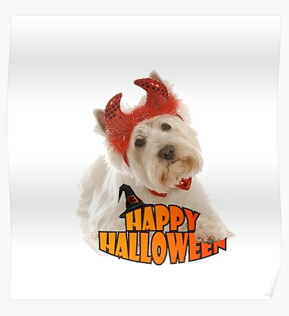 Happy Halloween with White Dog Poster