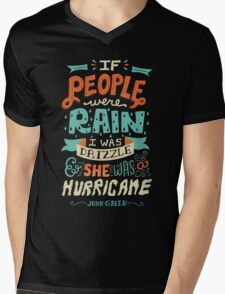 If People Were Rain, I Was Drizzle & She Was a Hurricane Mens V-Neck T-Shirt