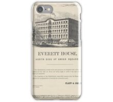 172 Everett House north side of Union Square 3 lines House is now open Above picture of the hotel iPhone Case/Skin