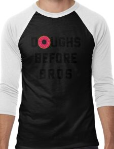 Doughs Before Bros Funny Quote Men's Baseball ¾ T-Shirt