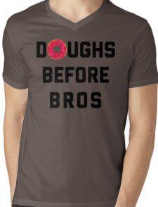 Doughs Before Bros Funny Quote Mens V-Neck T-Shirt