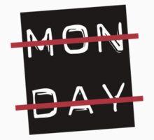 Monday Sucks by justwentVIRAL