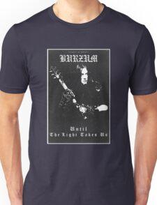 Until The Light Takes Us - Burzum Unisex T-Shirt