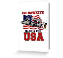 E-2C Hawkeye Made in the USA Greeting Card