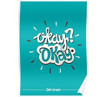 The Fault In Our Stars: Okay? Okay Poster