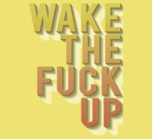 Wake the f*uck up One Piece - Short Sleeve