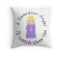 Guardian Angel To Watch Over You Throw Pillow